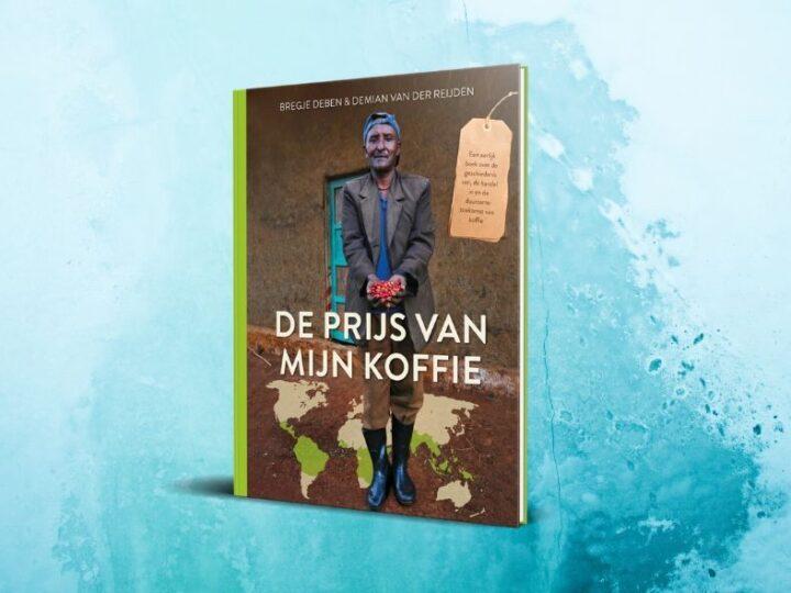 Nieuw boek: De Prijs van Mijn Koffie